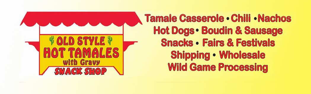 Old Style Hot Tamales Snack Shop